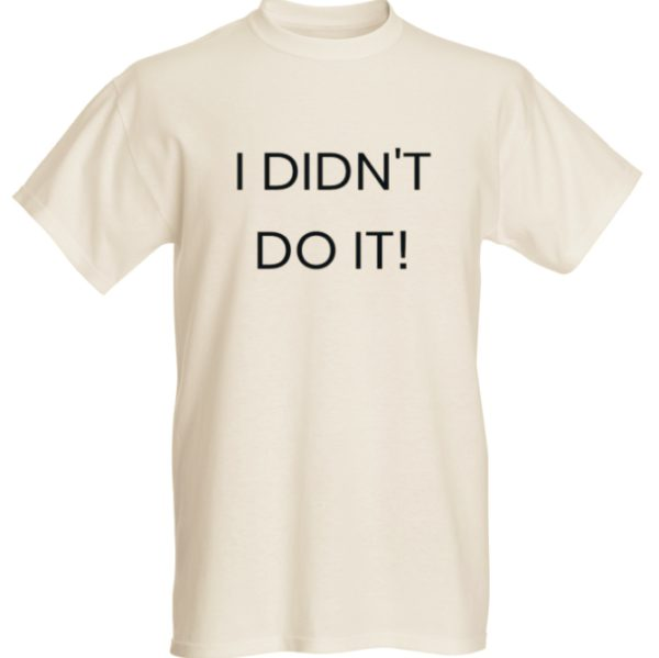 I Didn't do it! Graphic T-shirt01